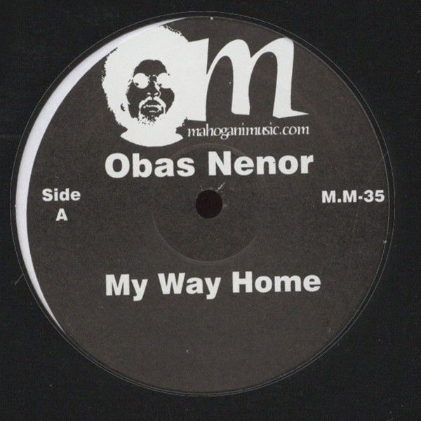 "Obas Nenor - My Way Home (feat. Gil Scott-Heron) [12""]"