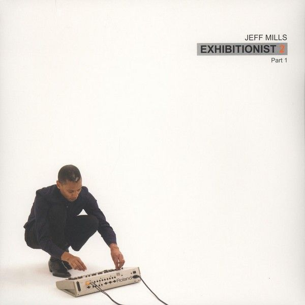 "Jeff Mills - Exhibitionist 2 - Part 1 [12""]"