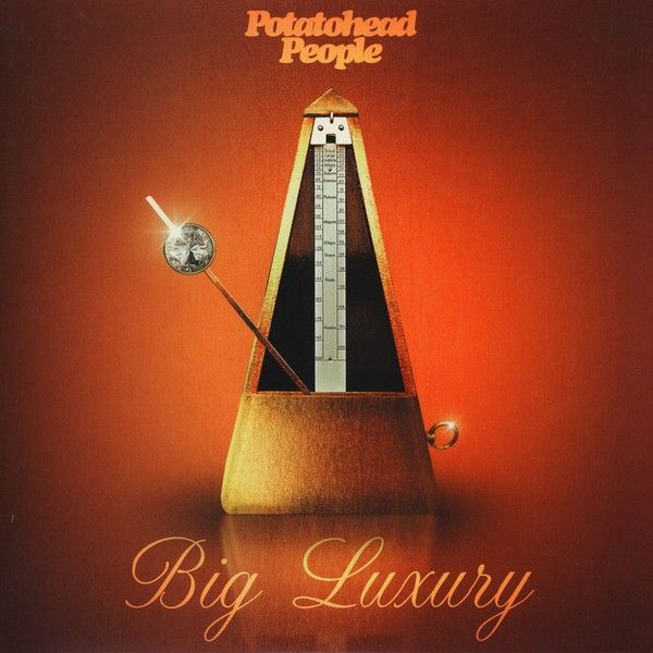 Potatohead People - Big Luxury [LP]