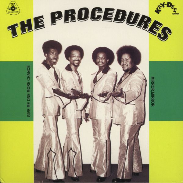 "The Procedures - Give Me One More Chance/ Mirror, Mirror [2x7""]"