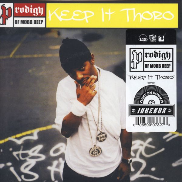 "Prodigy (of Mobb Deep) - Keep It Thoro [7""]"