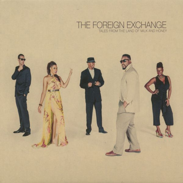 The Foreign Exchange - Tales From The Land Of Milk And Honey [2LP]