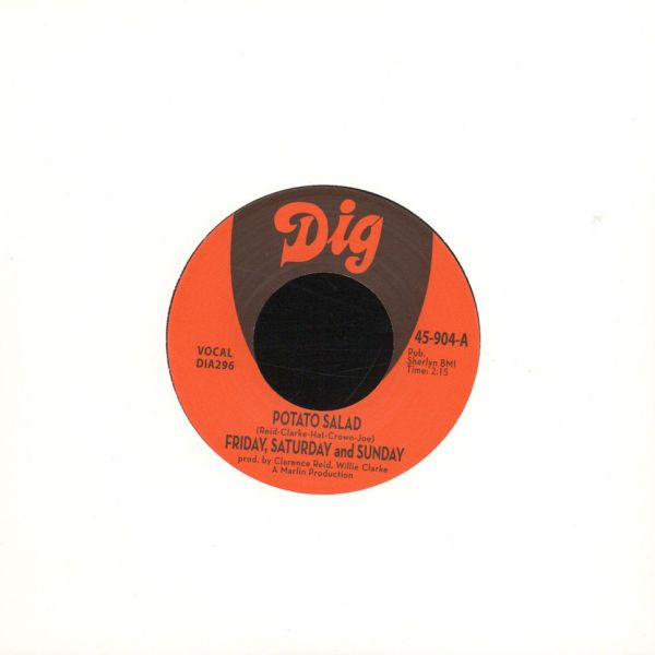 "Friday, Saturday And Sunday (Clarence Reid) - Potato Salad/ There Must Be Something [7""]"