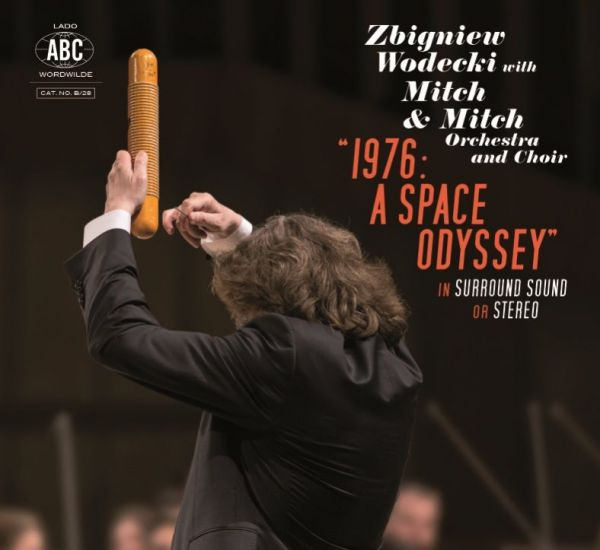 Zbigniew Wodecki with Mitch & Mitch Orchestra and Choir - 1976: A Space Odyssey [2LP+DVD]