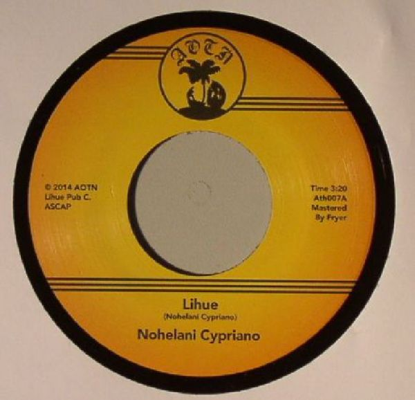 "Nohelani Cypriano - Lihue/ Playing With Fire [7""]"