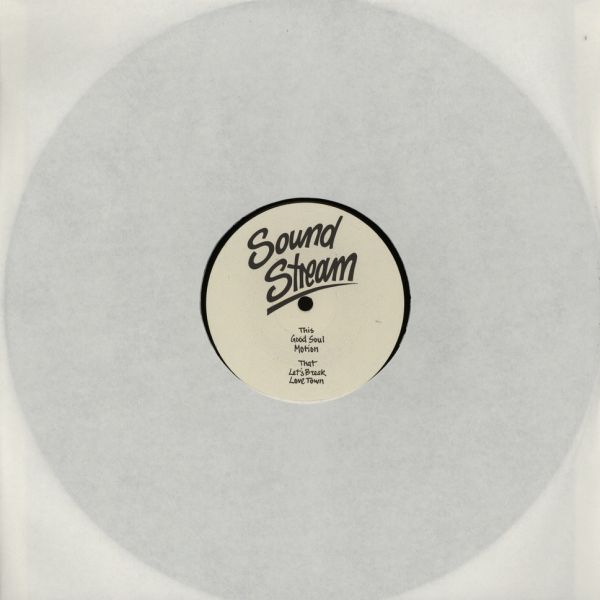 Sound Stream - Good Soul/ Motion/ Let