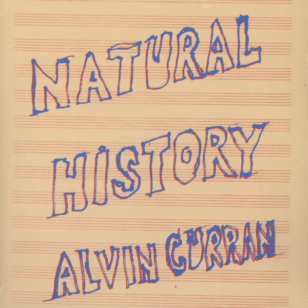 Alvin Curran Natural History