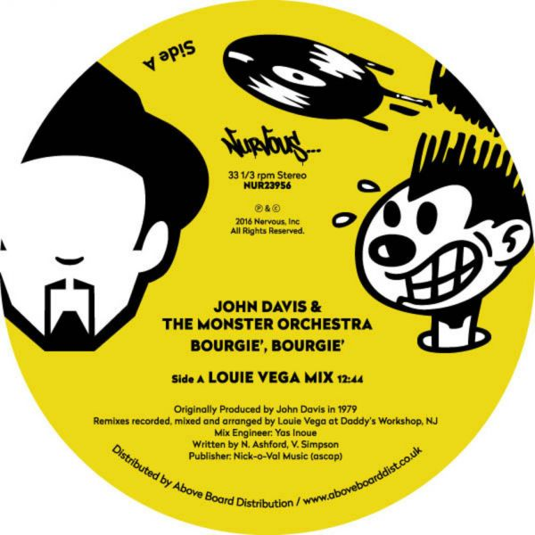 "John Davis & The Monster Orchestra - Bourgie, Bourgie (Louie Vega Remixes) [12""]"