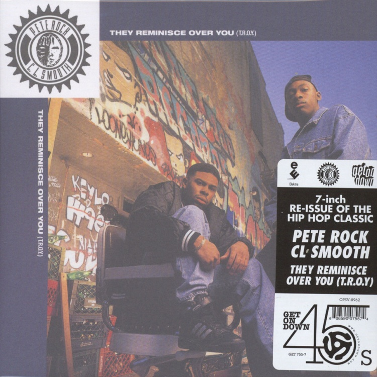 "Pete Rock - They Reminisce Over You (T.R.O.Y.)/ Straighten It Out [7""]"
