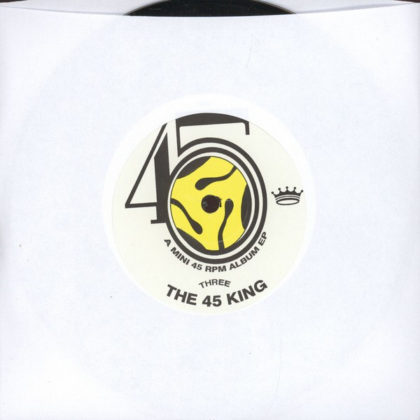 "45 King - The Third Album [7""]"