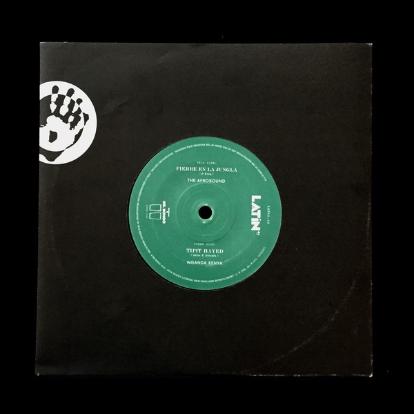 "The Afrosound/ Wganda Kenya - Fiebre en la Jungle/ Tipit Hayed [7""]"