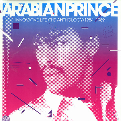 Arabian Prince - Innovative Life: The Anthology 1984-1989 [2LP]