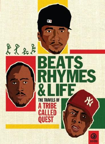 A Tribe Called Quest - Beats, Rhymes & Life: The Travels Of A Tribe Called Quest [DVD]