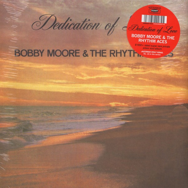 Bobby Moore & The Rhythm Aces - Dedication Of Love [LP]