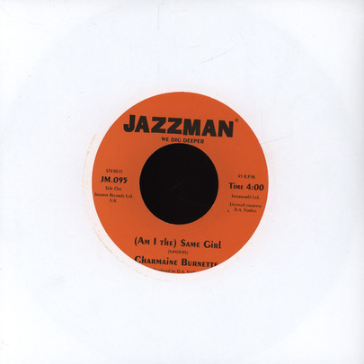 "Charmaine Burnette/ Session In Sesion - (Am I The) Same Girl/ Direct Response (inst) [7""]"