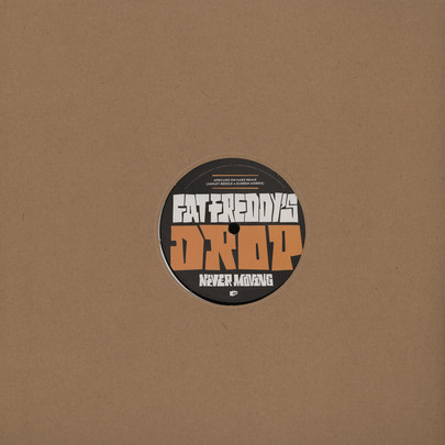 "Fat Freddys Drop - Mother Mother/ Never Moving Remixes [12""]"