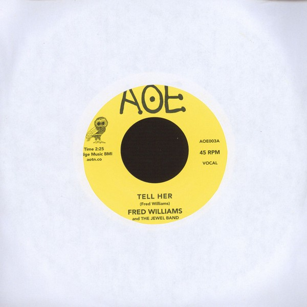 "Fred Williams - Tell Her/ The Dance Got Old [7""]"