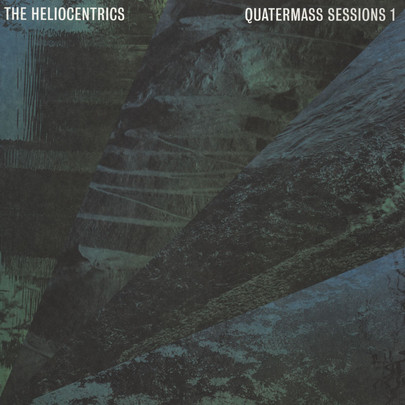 "The Heliocentrics - Quatermass Sessions 1 [12""]"