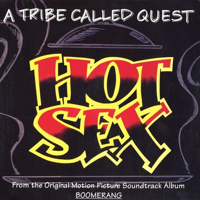 "A Tribe Called Quest - Hot Sex [12""]"