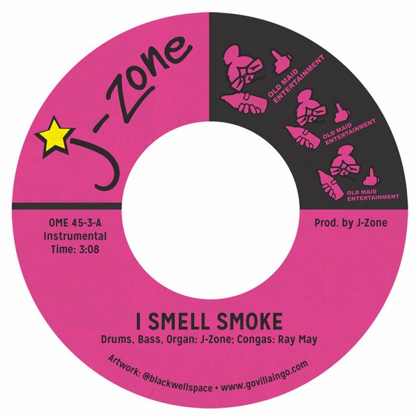 "J-Zone - I Smell Smoke/ Time For A Crime Wave [7""]"