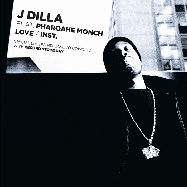 "J Dilla ft. Pharoahe Monch - Love [7""]"
