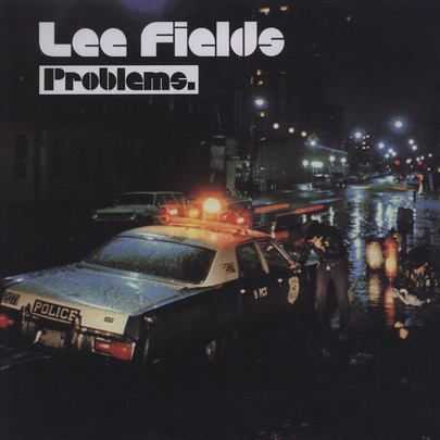 Lee Fields - Problems [LP]