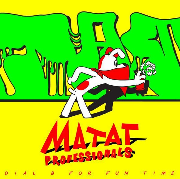 "Matat Professionals - Dial B for Fun Time EP [12""]"