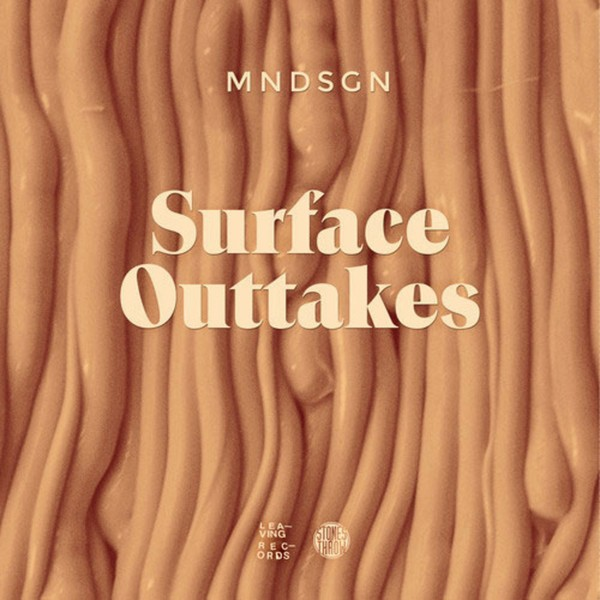 Mndsgn - Surface Outtakes [LP]
