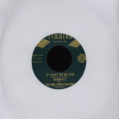 "Myron & E with The Soul Investigators - If I Gave You My Love [7""]"