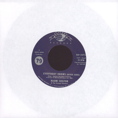 "Naomi Shelton & The Gospel Queens - Sinner/ Everybody Knows (River Song) [7""]"
