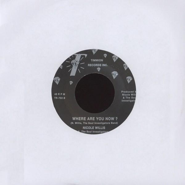 "Nicole Willis & The Soul Investigators - Paint Me In A Corner/ Where Are You Now [7""]"