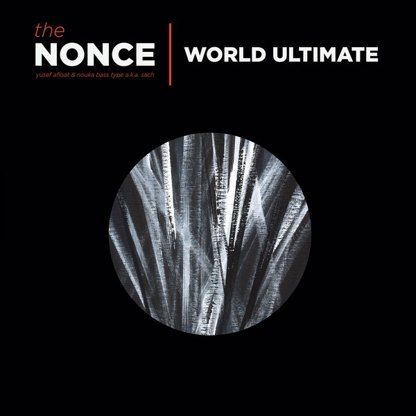 The Nonce - World Ultimate [3LP]