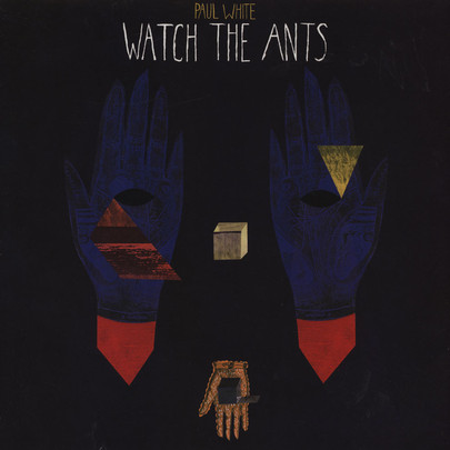 Paul White - Watch The Ants [LP]