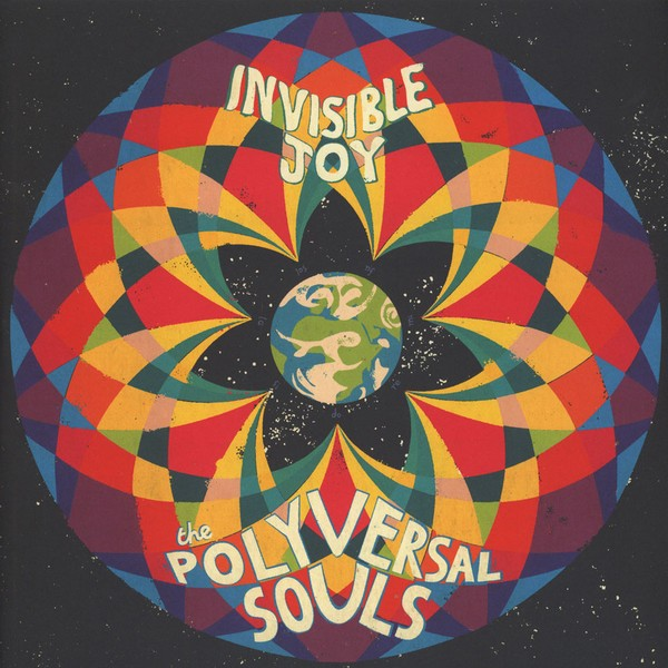 The Polyversal Souls - Invisible Joy [2LP]