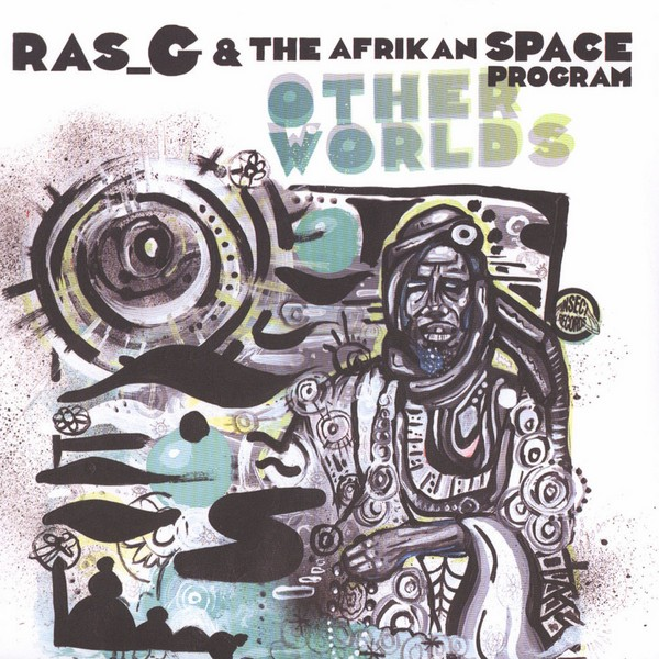 "Ras G & The Afrikan Space Program - Other Worlds [7""]"