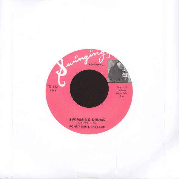 "Ronny Kae/ Ronny Kae & The Saints - Swinging Drums/ Swimming Drums [7""]"