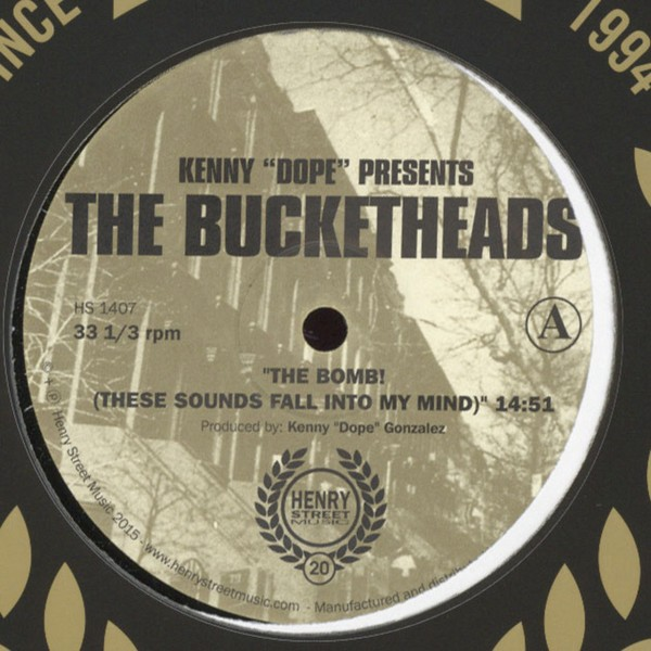 "Kenny Dope pres. The Bucketheads - The Bomb! (These Sounds Fall Into My Mind) [12""]"