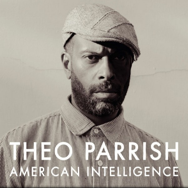 Theo Parrish - American Intelligence [2CD]