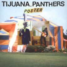 Tijuana Panthers - Poster [LP]