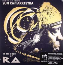 Sun Ra and His Arkestra - In The Orbit Of Ra [2LP+CD]