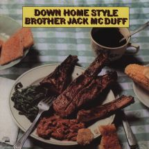 Brother Jack McDuff - Down Home Style [LP]