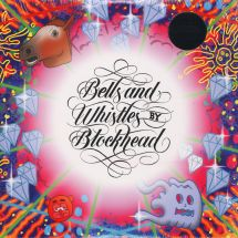 Blockhead - Bells and Whistles [2LP]