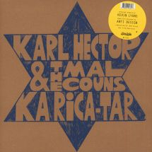 Karl Hector & The Malcouns - Ka Rica-Tar [LP]