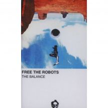 Free The Robots - The Balance [kaseta]