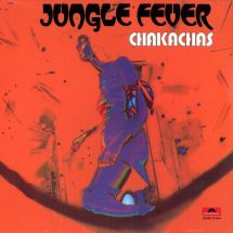 Chakachas - Jungle Fever [LP]