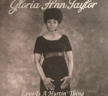 Gloria Ann Taylor - Love Is A Hurting