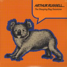 Arthur Russell - The Sleeping Bag Sessions [2LP]
