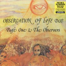 Page One & The Observers - Observation Of Life Dub (180g) [LP]