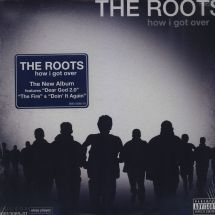 The Roots - How I Got Over [LP]