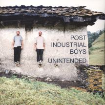 Post Industrial Boys - Unintended [LP]